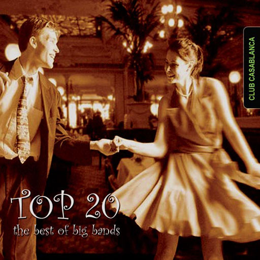 TOP 20: The Best of Big Bands